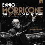 Ennio Morricone, the 60 years of music tour