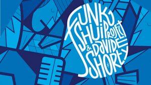 Terapia di gruppo, il nuovo album di Funk Shui e Davide Shorty