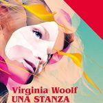 Una stanza tutta per sé, saggio di Virginia Woolf