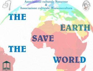 'The Earth – Save the World', l'arte in difesa dell'ambiente