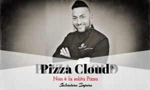 Pizza Cloud® tra tradizione e offerta gourmet
